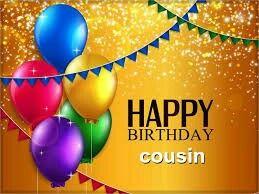 Birthday Quotes : Happy birthday To my amazing cousin, we