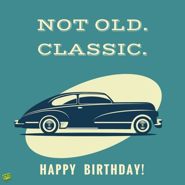 Happy Birthday Wiches Not Old Classic