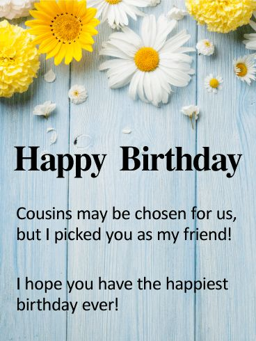 Birthday Quotes Description To My Cousin Best Friend Happy Card