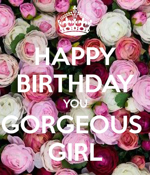 Groovy Birthday Quotes Happy Birthday You Gorgeous Girl Askbirthday Personalised Birthday Cards Bromeletsinfo