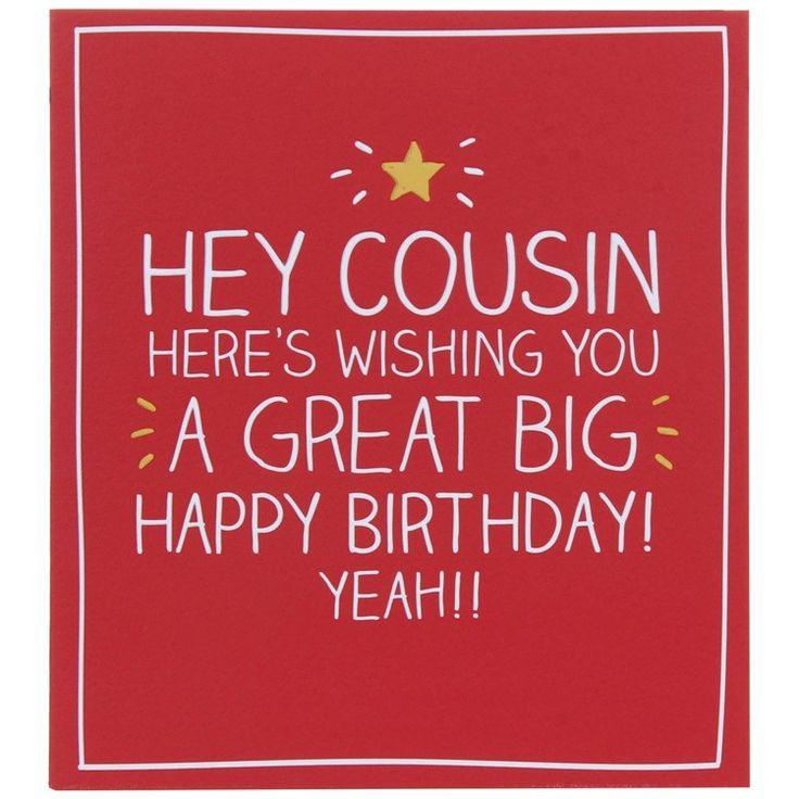 Birthday Quotes Description Hey Cousin Card