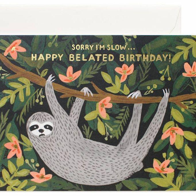 Birthday Decoration Sloth Belated Birthday Card Because We