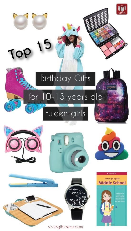 Birthday Gifts Inspiration For Tween Girls 10 13 Years Old Gift Ideas