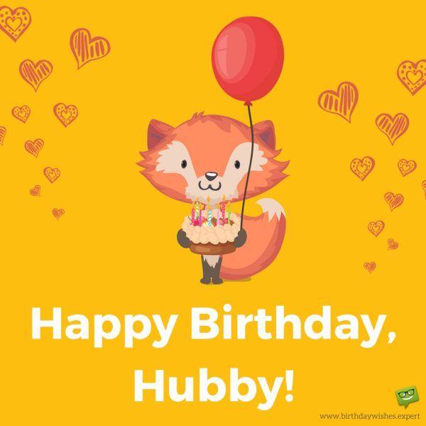 Birthday Inspiration Happy Birthday Hubby Askbirthdaycom You