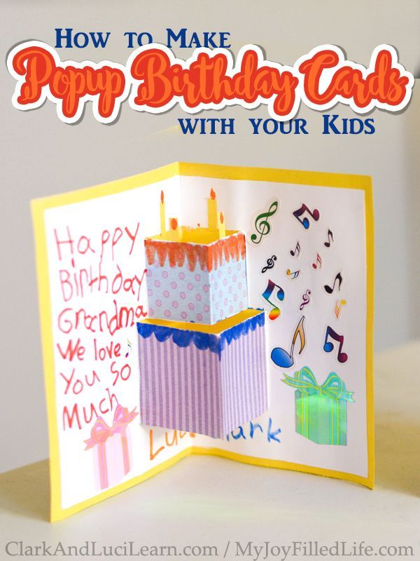 Birthday Party How To Make Popup Birthday Cards With Your Kids