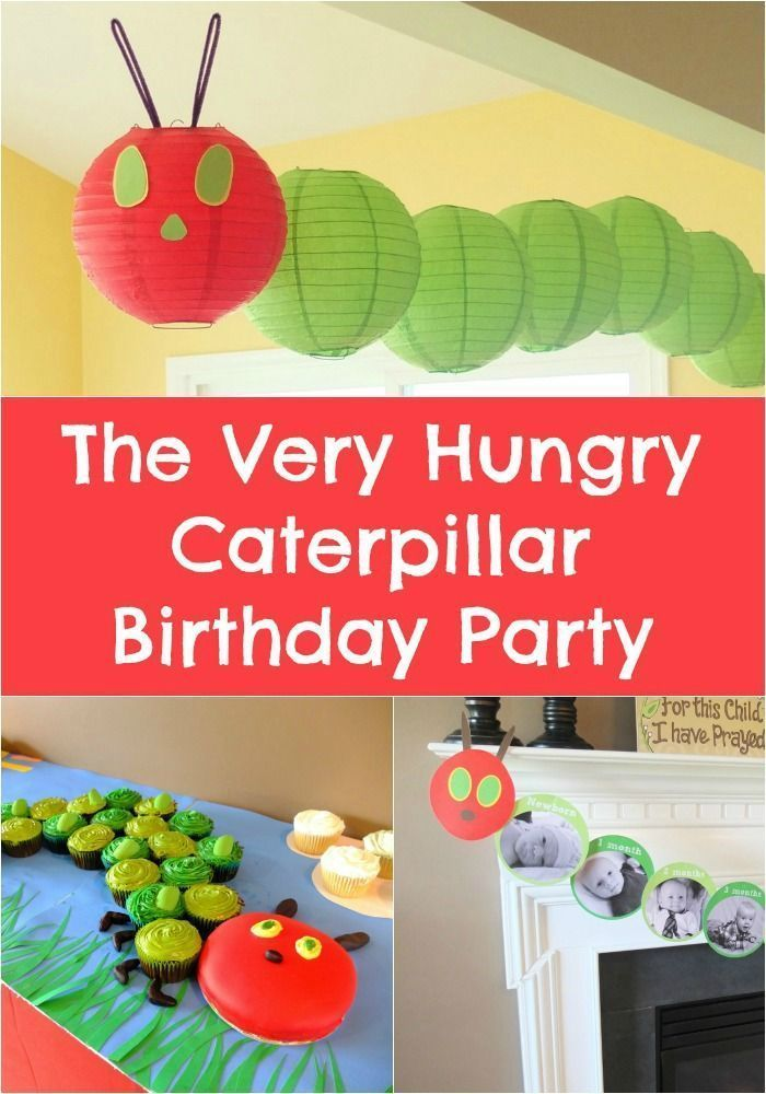 Description The Very Hungry Caterpillar Birthday Party Ideas Everything From Cake Cupcakes