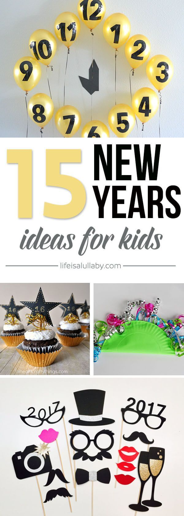 Birthday Party : These 15 New Years Eve Ideas for Kids are so much ...