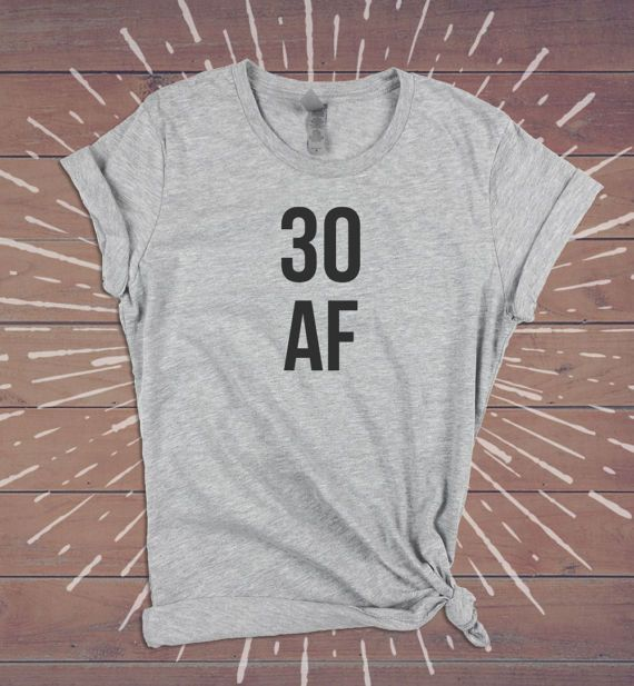 Description 30 AF 30th Birthday Shirt