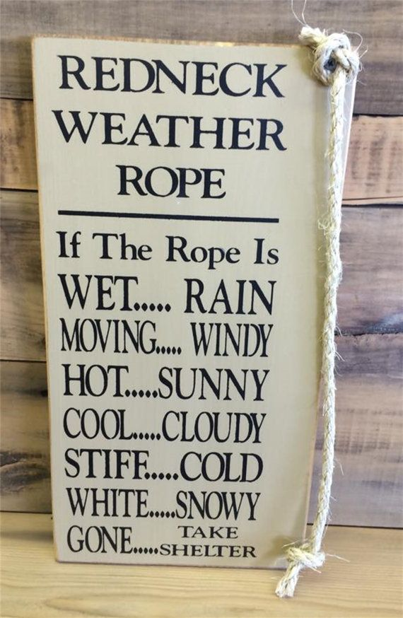 Description Redneck Weather Rope Fathers Day Gift By MaineWorksOfHeart