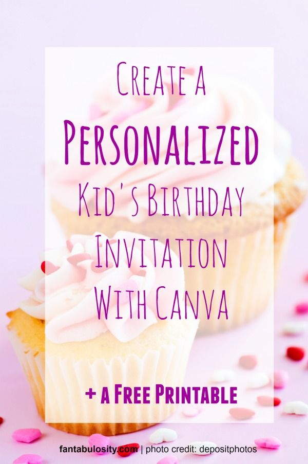 Birthday Party How To Create A Kids Birthday Invitation With Canva