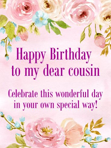 Birthday Quotes To My Dear Cousin