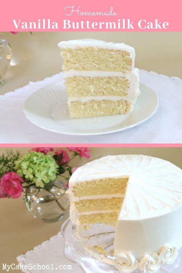 Birthday Cake : Moist and delicious Vanilla Buttermilk Cake