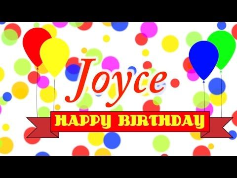 Description Happy Birthday Joyce Song YouTube